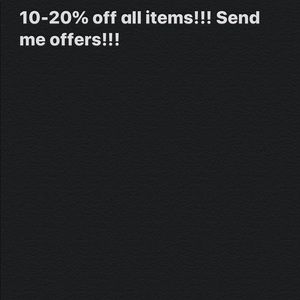 10-20% off all items, and accepting all offers!!